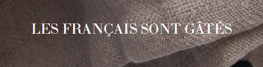 Les Français sont Gâtés - 5ème Génération